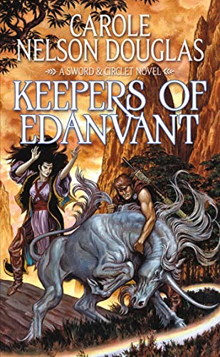 9780765370037: Keepers of Edanvant (Sword And Circlet)