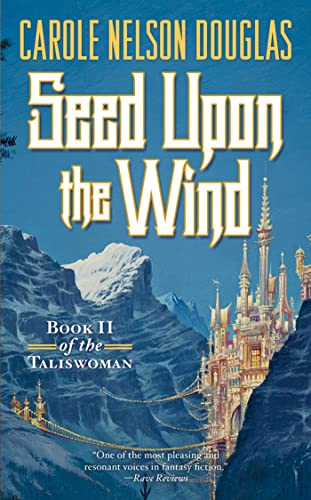 9780765370068: Seed Upon the Wind (Taliswoman)
