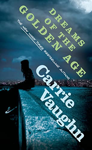 Dreams of the Golden Age: Vaughn, Carrie