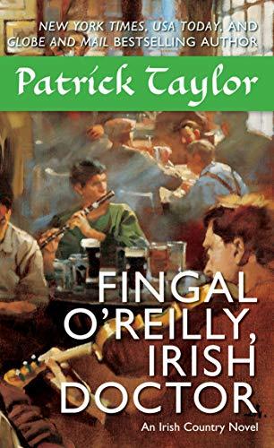 9780765370372: Fingal O'Reilly, Irish Doctor: An Irish Country Novel (Irish Country Books)
