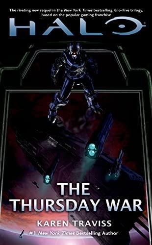 9780765370396: The Thursday War (Halo)