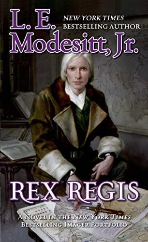 Rex Regis: Modesitt, L. E.