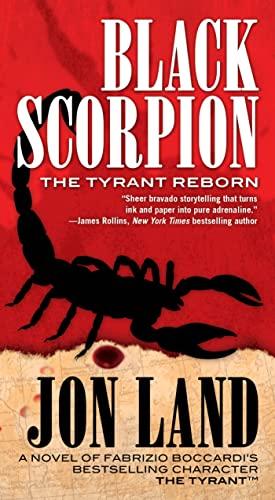 9780765370914: Black Scorpion: The Tyrant Reborn (Michael Tiranno The Tyrant)