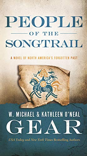 9780765370938: People of the Songtrail: A Novel of North America's Forgotten Past