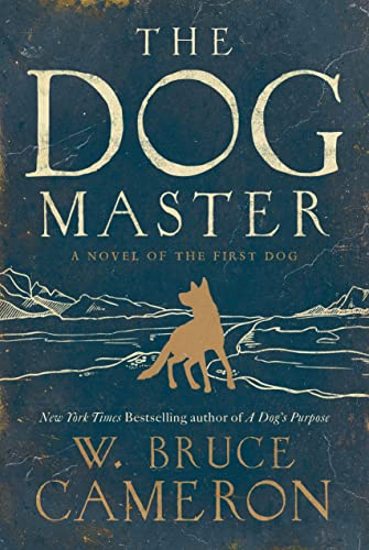9780765374646: The Dog Master: A Novel of the First Dog