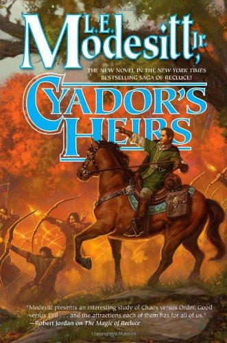 9780765374776: Cyador's Heirs (Saga of Recluce)