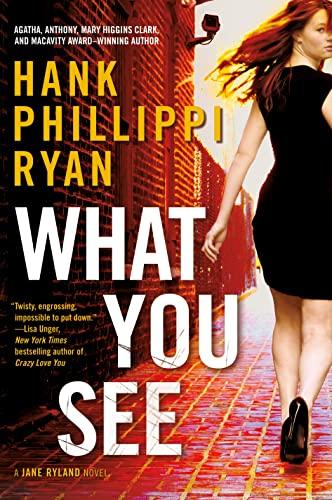 9780765374950: What You See: A Jane Ryland Novel