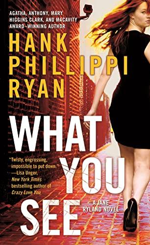 9780765374967: What You See: A Jane Ryland Novel