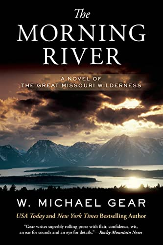 9780765375209: The Morning River: A Novel of the Great Missouri Wilderness (Man From Boston)