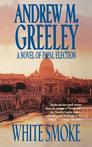 9780765375506: White Smoke: A Novel of Papal Election