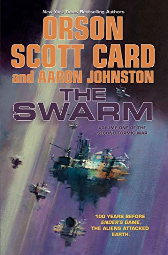 9780765375629: The Swarm: The Second Formic War (Volume 1)