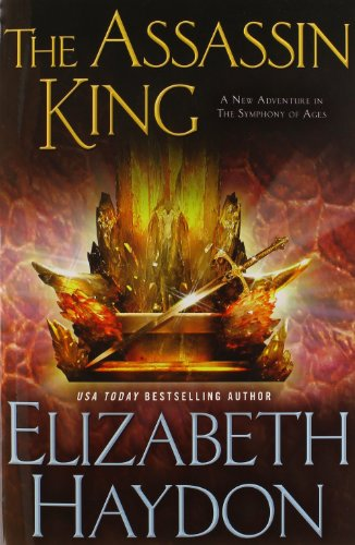 The Assassin King (The Symphony of Ages): Haydon, Elizabeth