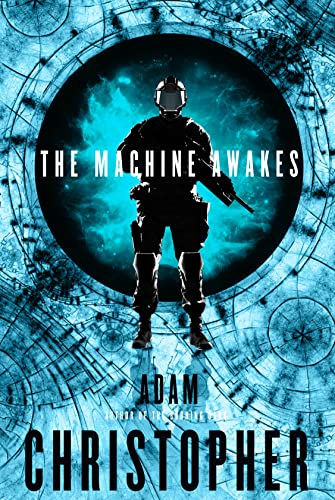 The Machine Awakes (Spider War): Christopher, Adam