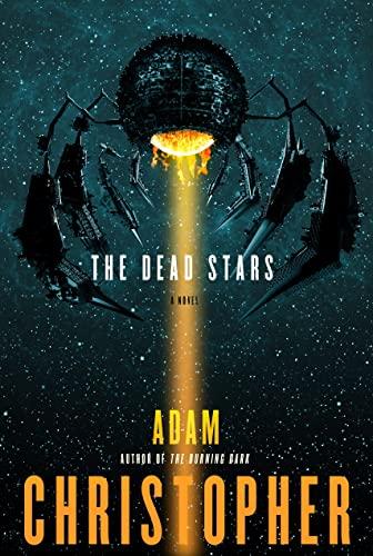 9780765376428: The Dead Stars (Spider War)