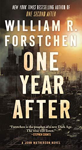 9780765376718: One Year After: A John Matherson Novel