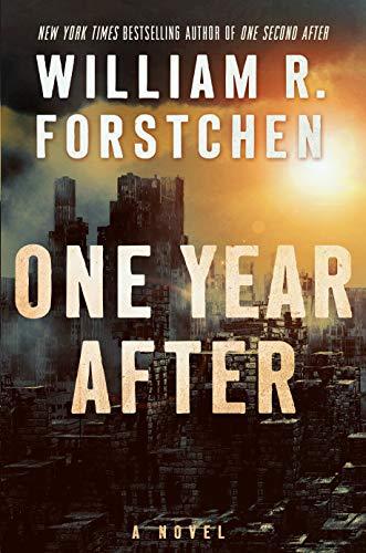 9780765376725: One Year After: A John Matherson Novel