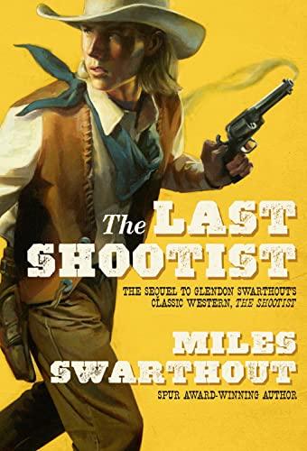 9780765376787: The Last Shootist