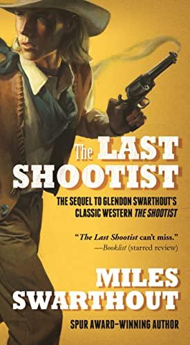 9780765376794: The Last Shootist