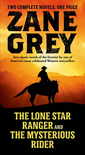 9780765377012: The Lone Star Ranger and The Mysterious Rider: Two Classic Novels of the Frontier