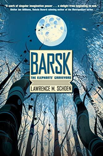 9780765377036: BARSK THE ELEPHANTS GRAVEYARD