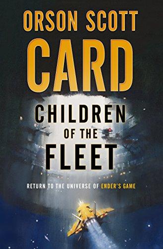 Children of the Fleet: *Signed*: Card, Orson Scott