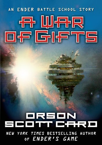 9780765377128: A War of Gifts (Other Tales from the Ender Universe)