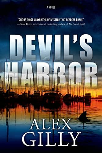 Devil's Harbor: A Novel: Gilly, Alex