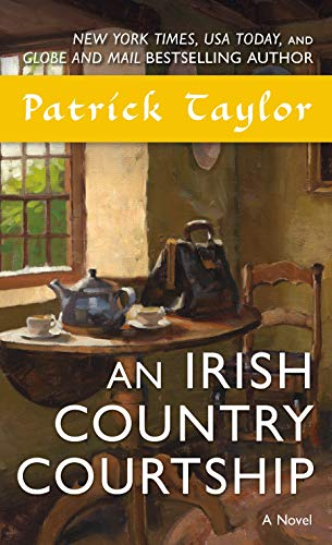 9780765377388: An Irish Country Courtship: A Novel (Irish Country Books)