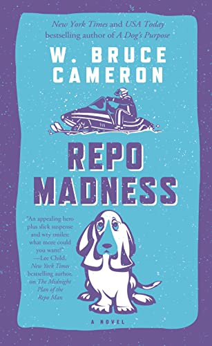 9780765377517: Repo Madness: A Novel (Ruddy McCann)