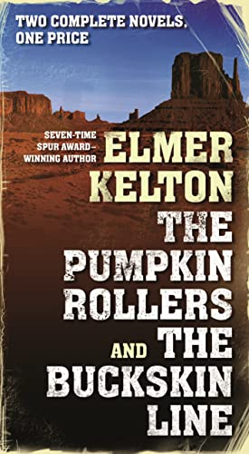 9780765377807: The Pumpkin Rollers and The Buckskin Line: Two Complete Novels