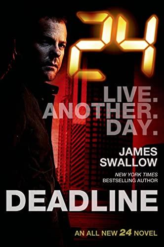 9780765377906: 24: Deadline: A 24 Novel (24 Series)