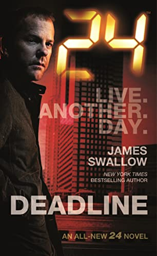 9780765377913: 24: Deadline: A 24 Novel (24 Series)
