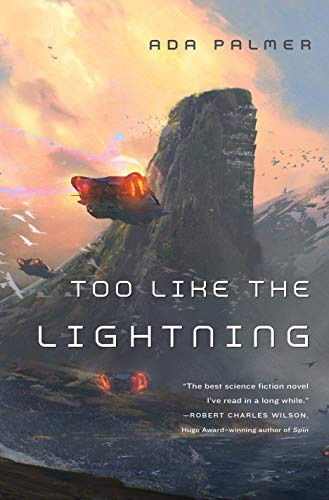 9780765378002: Too Like the Lightning: Book One of Terra Ignota