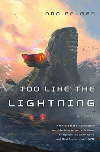 9780765378019: Too Like the Lightning: Book One of Terra Ignota