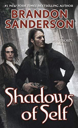 9780765378569: Shadows of Self: A Mistborn Novel