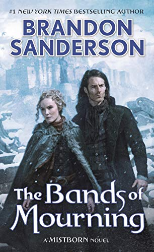 9780765378583: The Bands of Mourning: A Mistborn Novel