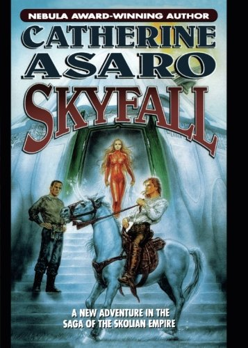 9780765378903: Skyfall (Saga of the Skolian Empire)