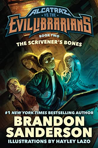 9780765378965: The Scrivener's Bones: Alcatraz vs. the Evil Librarians (Alcatraz Versus the Evil Librarians)