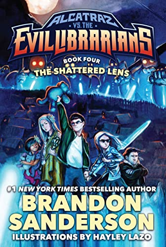 The Shattered Lens: Alcatraz vs. the Evil: Sanderson, Brandon