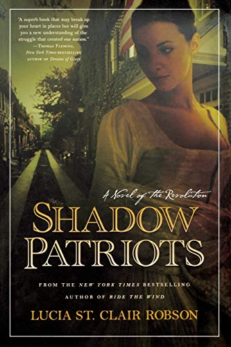 9780765379252: Shadow Patriots: A Novel of the Revolution