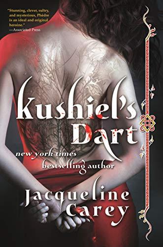 9780765379726: Kushiel's Dart (Kushiel's Legacy)