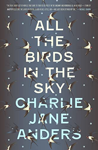 All the Birds in the Sky: Anders, Charlie Jane