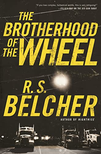 9780765380296: The Brotherhood of the Wheel: A Novel