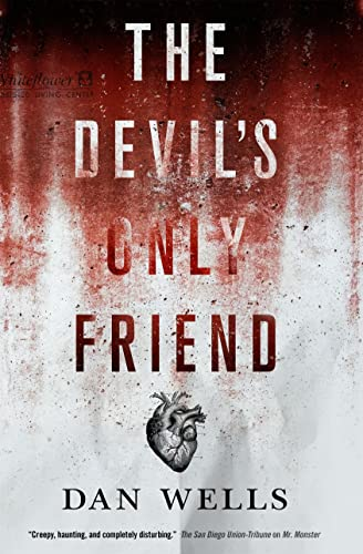[signed] The Devil's Only Friend (John Cleaver)