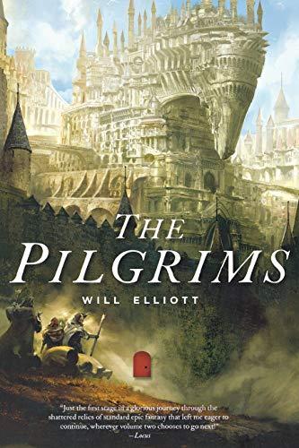 9780765381064: The Pilgrims: A Novel (The Pendulum Trilogy)