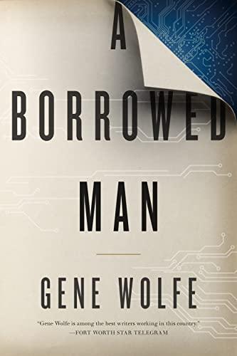 9780765381149: A Borrowed Man