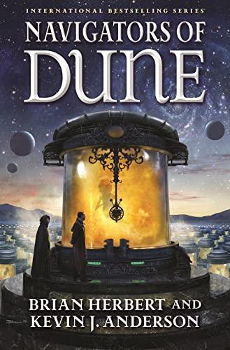 9780765381255: Navigators of Dune: Book Three of the Schools of Dune Trilogy (Dune, 10)