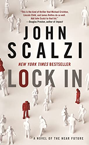 9780765381323: Lock In: A Novel of the Near Future