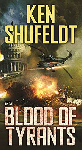 Blood of Tyrants: A Novel: Shufeldt, Ken