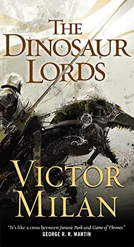9780765382115: The Dinosaur Lords: A Novel